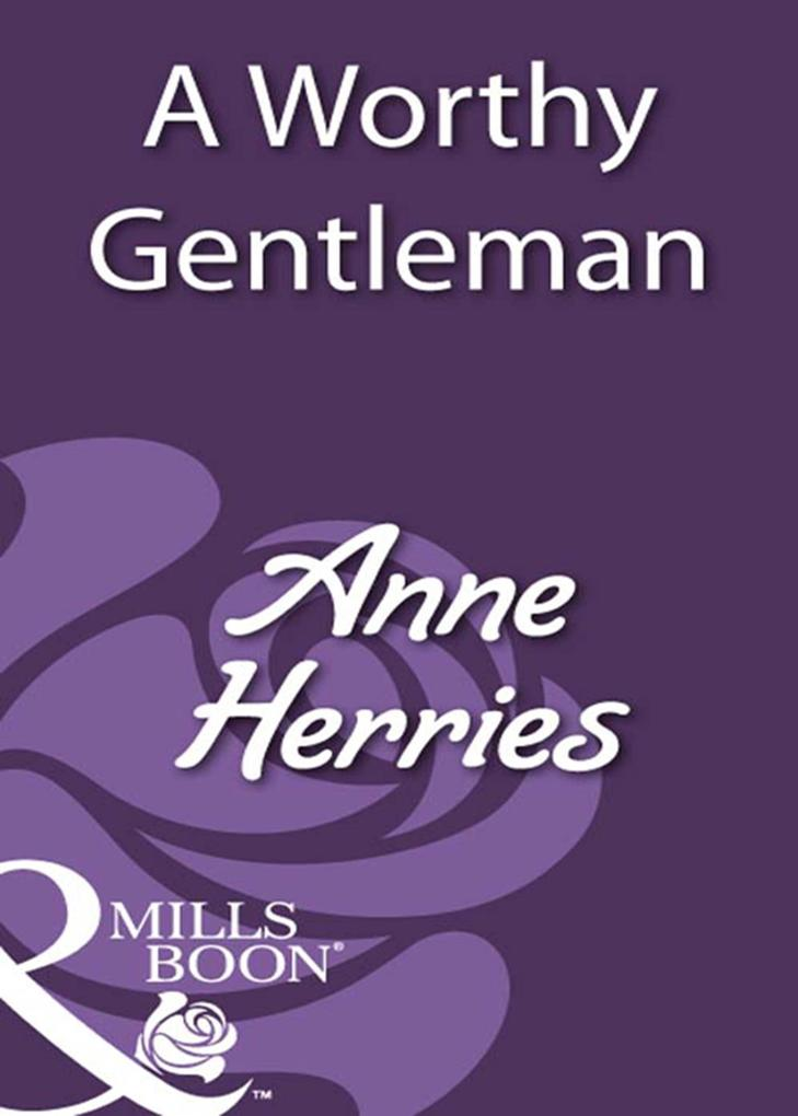 A Worthy Gentleman (Mills & Boon Historical) als eBook epub