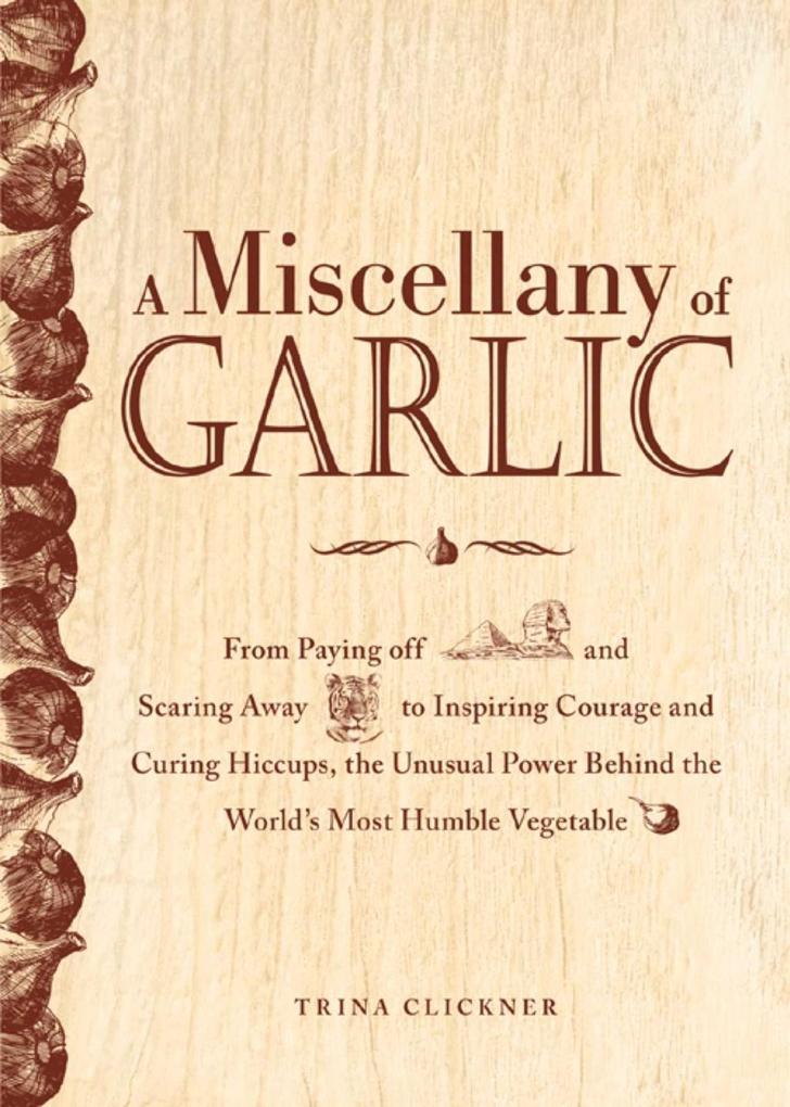 A Miscellany of Garlic als eBook epub