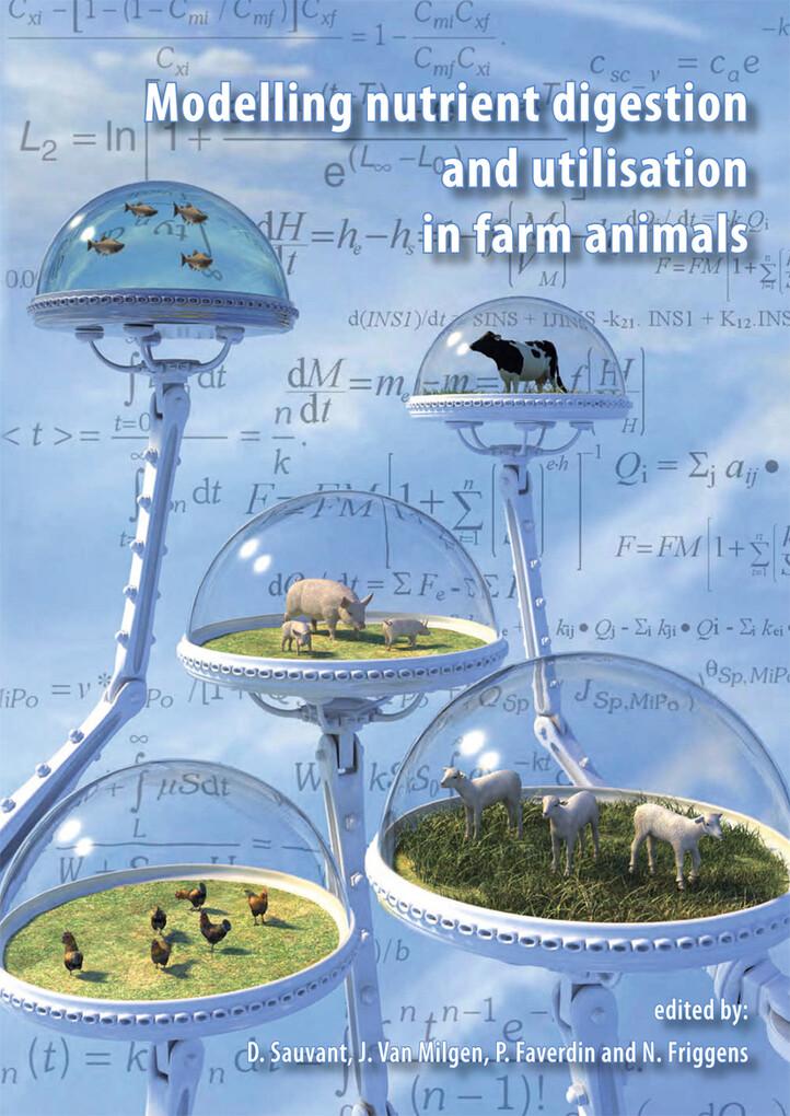 Modelling Nutrient Digestion and Utilisation in Farm Animals als eBook pdf
