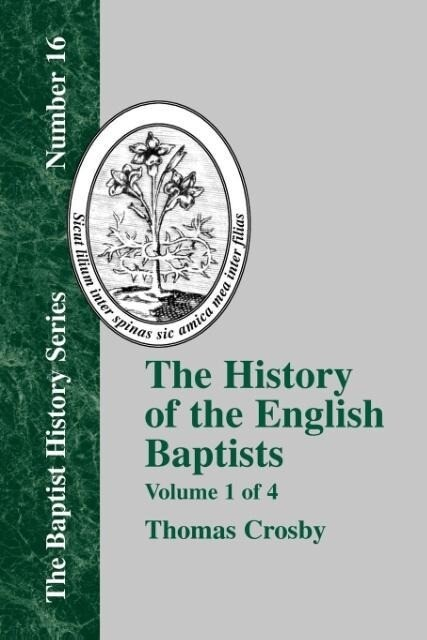 History of the English Baptists - Vol. 1 als Taschenbuch