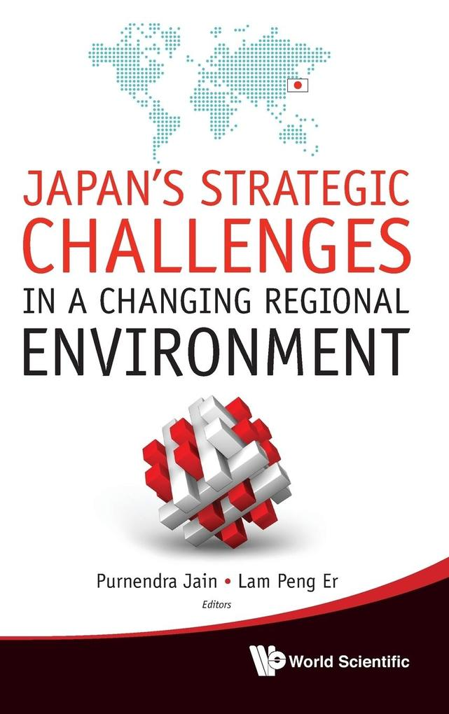 Japan's Strategic Challenges in a Changing Regional Environment als Buch (gebunden)