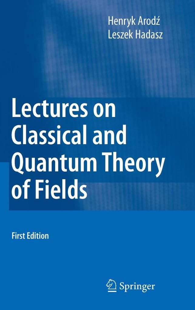 Lectures on Classical and Quantum Theory of Fields als eBook pdf
