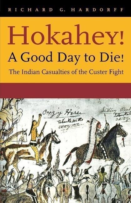 Hokahey! A Good Day to Die! als Buch (kartoniert)