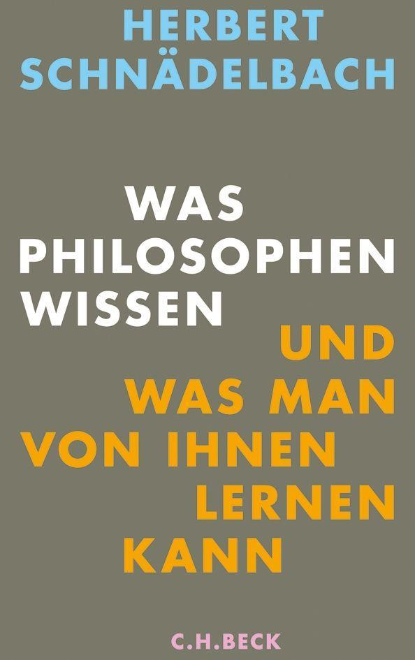 Was Philosophen wissen als Buch (gebunden)