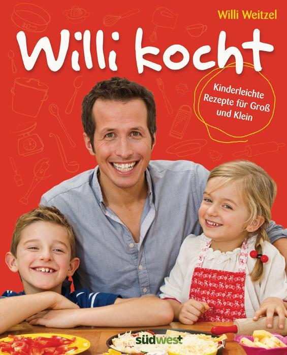 Willi kocht als Buch (gebunden)