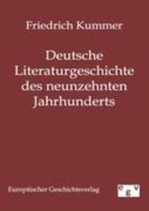 Deutsche Literaturgeschichte des neunzehnten Jahrhunderts als Buch (kartoniert)