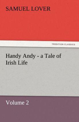 Handy Andy - a Tale of Irish Life als Buch (kartoniert)