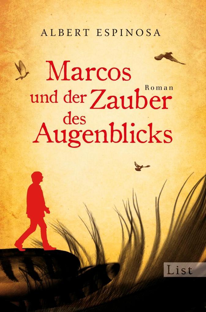 Marcos und der Zauber des Augenblicks als eBook