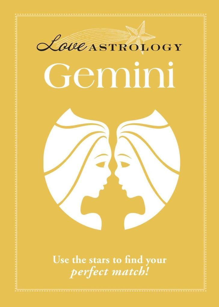 Love Astrology: Gemini als eBook epub