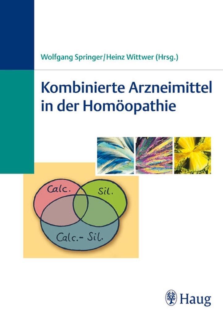 Kombinierte Arzneimittel in der Homöopathie als eBook pdf