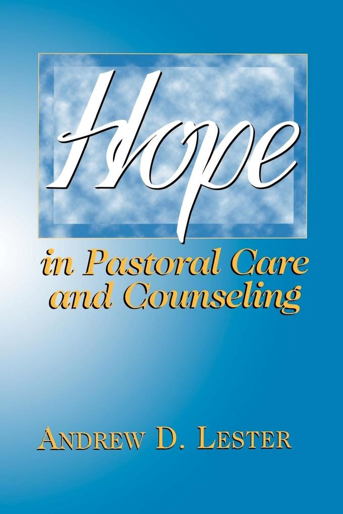 Hope in Pastoral Care and Counseling als Taschenbuch
