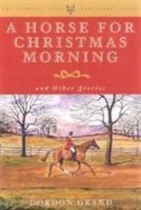 A Horse for Christmas Morning als Buch (gebunden)
