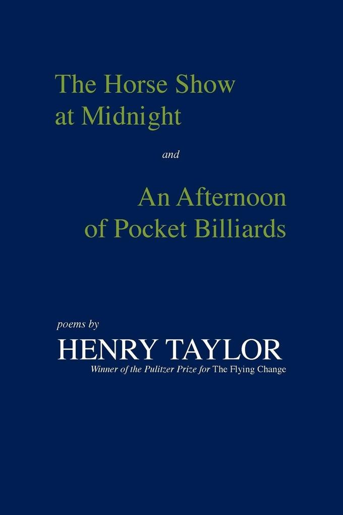 The Horse Show at Midnight and an Afternoon of Pocket Billiards als Taschenbuch