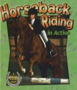 Horseback Riding in Action als Buch (gebunden)