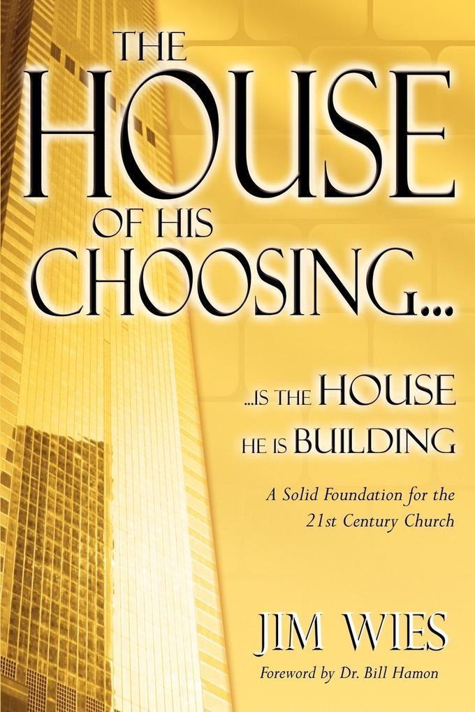 House of His Choosing... als Taschenbuch