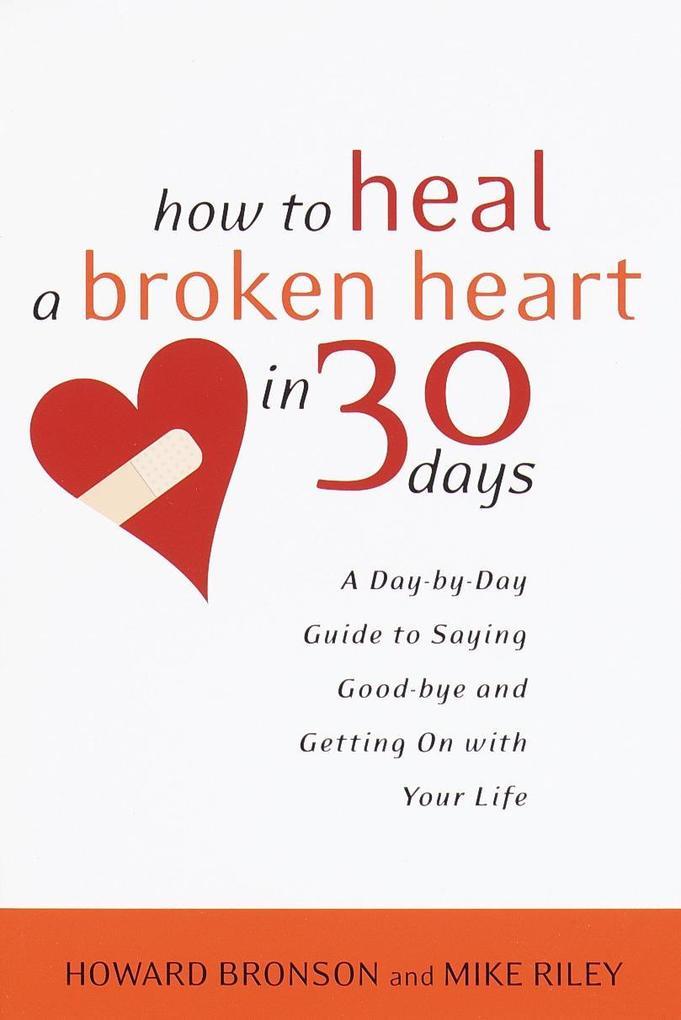 How To Heal A Broken Heart als Taschenbuch