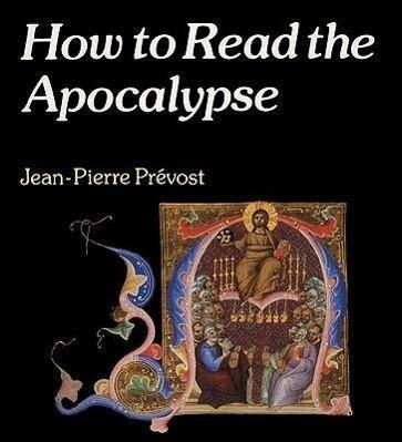How to Read the Apocalypse als Taschenbuch