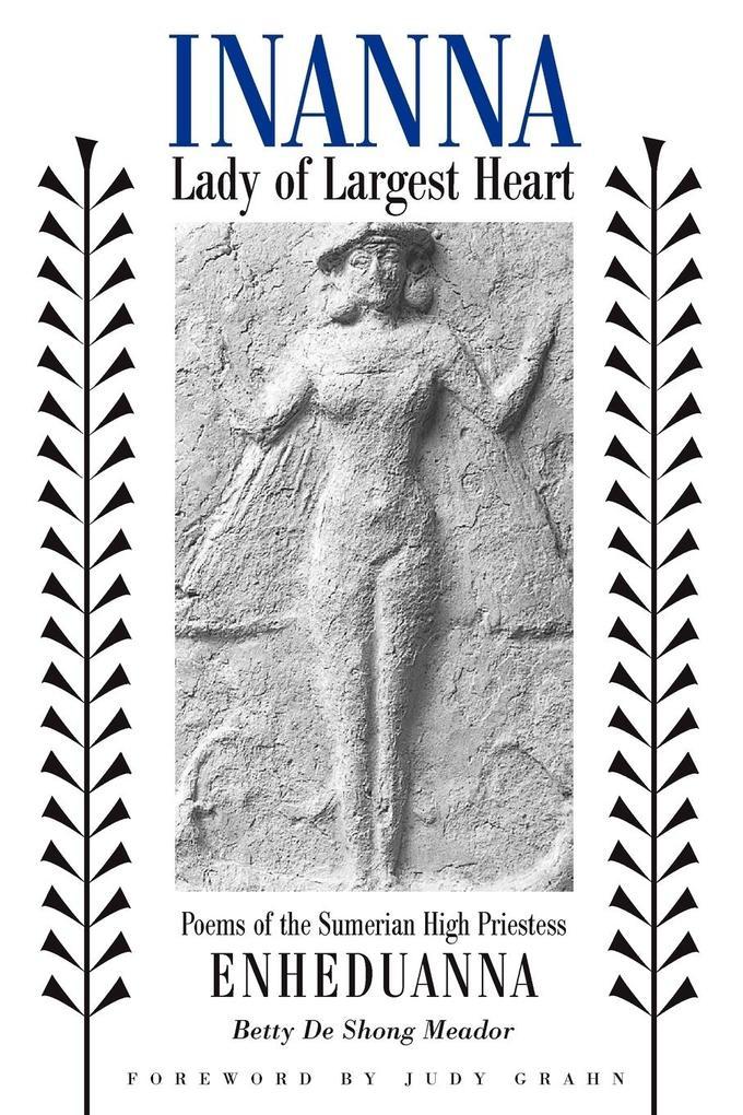 Inanna, Lady of Largest Heart als Taschenbuch