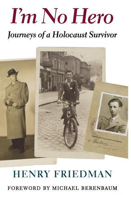 I'm No Hero: Journeys of a Holocaust Survivor als Taschenbuch