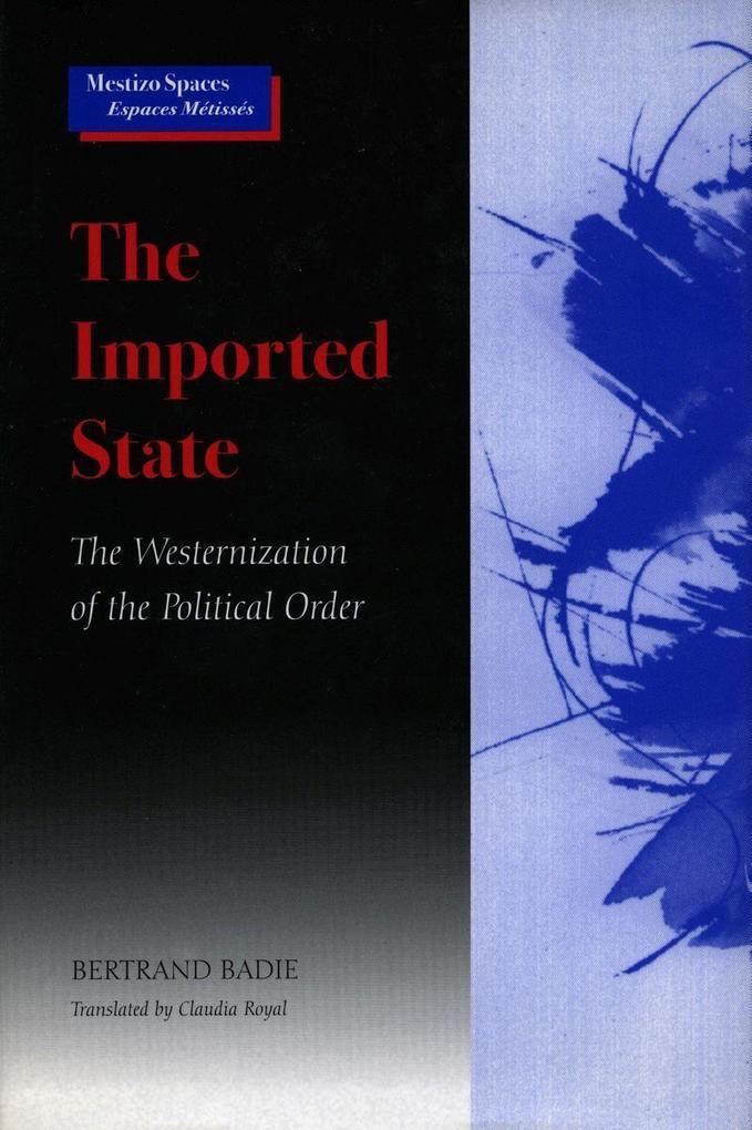 The Imported State als Taschenbuch