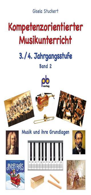 Kompetenzorientierter Musikunterricht 3./4. Jahrgangsstufe Bd.II als Buch (kartoniert)