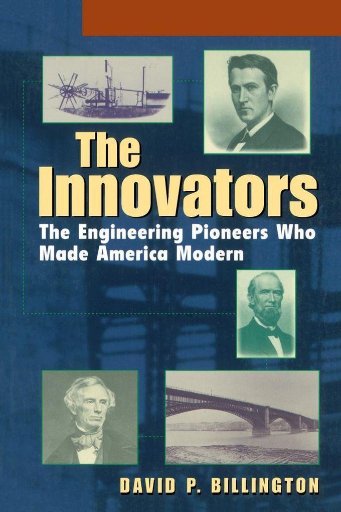 The Innovators, Trade: The Engineering Pioneers Who Transformed America als Buch (gebunden)