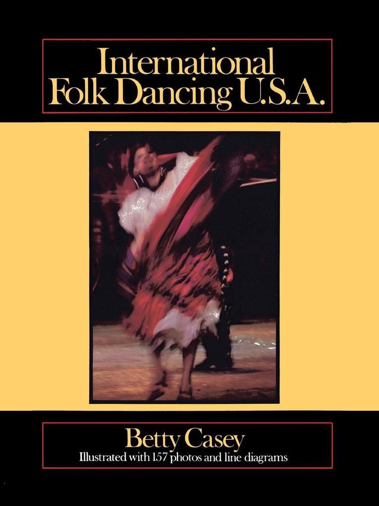 International Folk Dancing U.S.A. als Taschenbuch