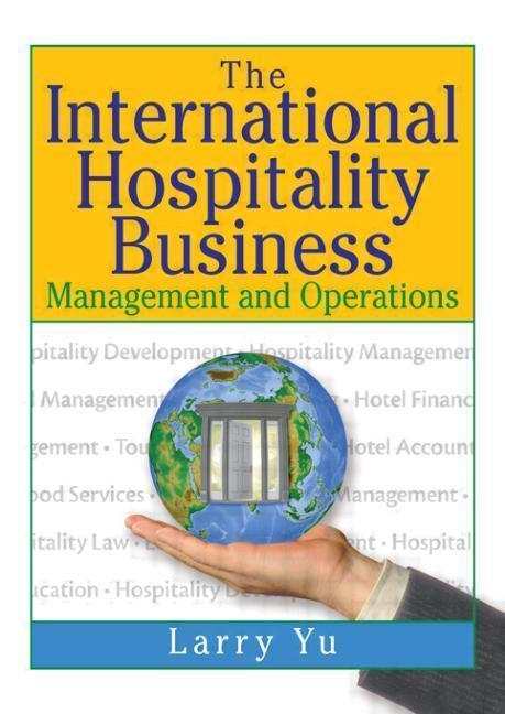 The International Hospitality Business als Buch (gebunden)