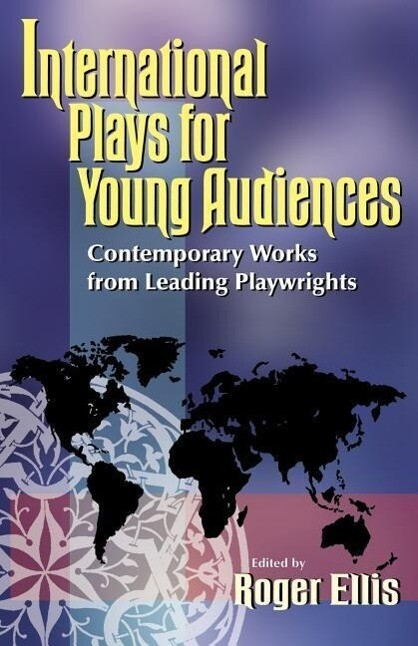 International Plays for Young Audiences als Taschenbuch