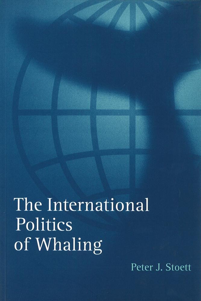 The International Politics of Whaling als Taschenbuch