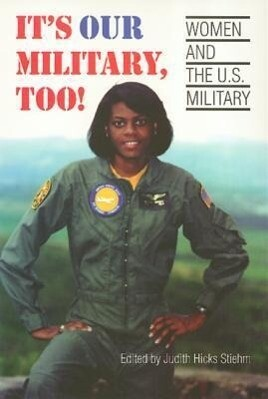 It's Our Military Too als Taschenbuch