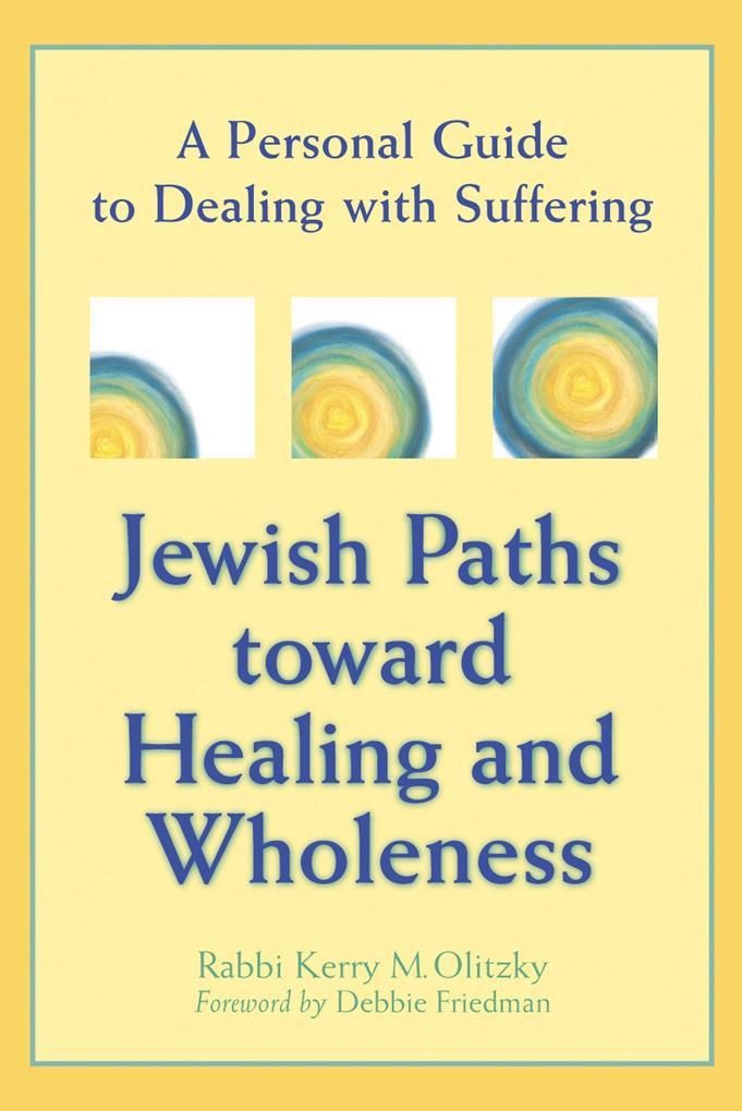 Jewish Paths Toward Healing and Wholeness als Taschenbuch