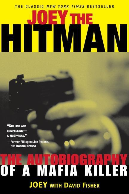 Joey the Hitman: The Autobiography of a Mafia Killer als Taschenbuch
