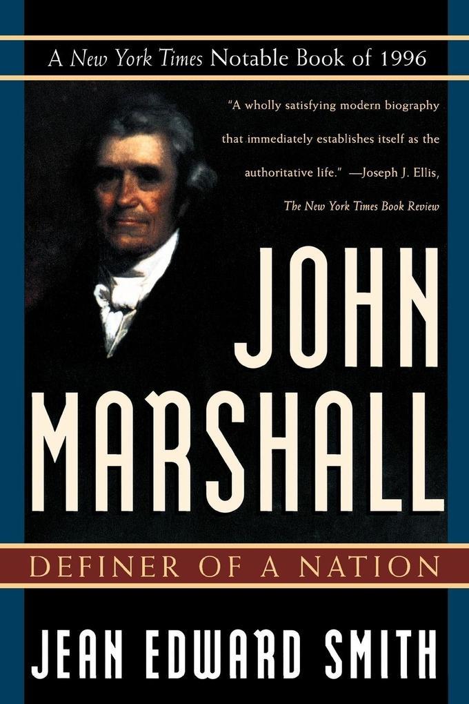 John Marshall: Definer of a Nation als Taschenbuch