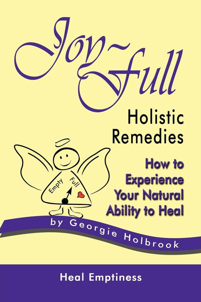 JOY-FULL HOLISTIC REMEDIES als Buch (kartoniert)