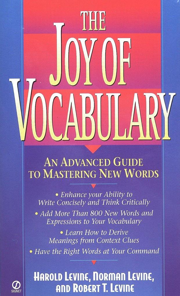 The Joy of Vocabulary: An Advanced Guide to Mastering New Words als Taschenbuch