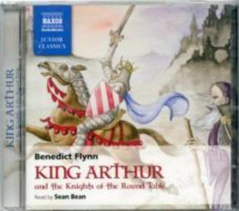 King Arthur and the Knights of the Round Table als Hörbuch CD