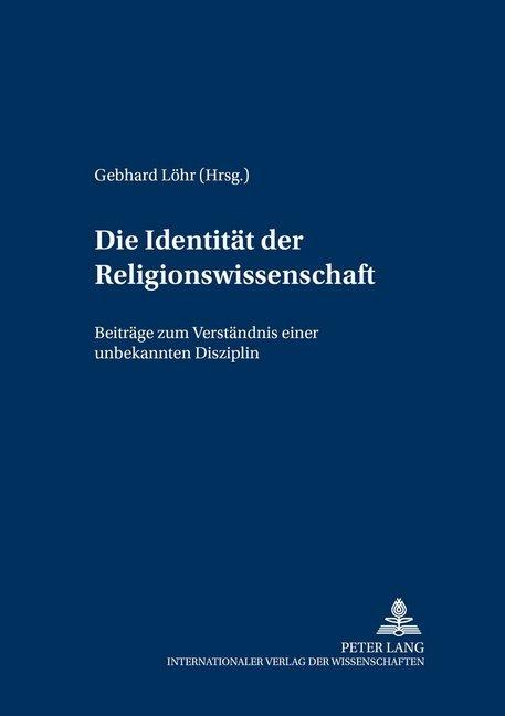 Die Identität der Religionswissenschaft als Buch (gebunden)