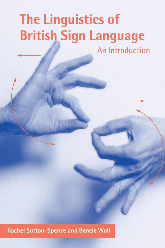 The Linguistics of British Sign Language als Buch (kartoniert)