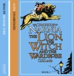 The Lion, the Witch and the Wardrobe als Hörbuch CD