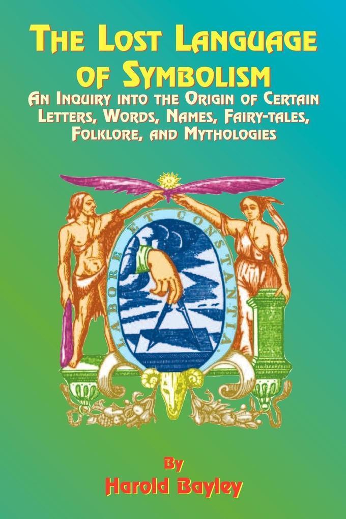 The Lost Language of Symbolism als Taschenbuch