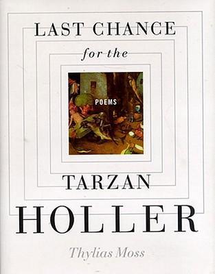 Last Chance for the Tarzan Holler als Taschenbuch