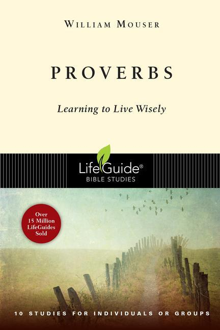 Proverbs: Learning to Live Wisely als Taschenbuch