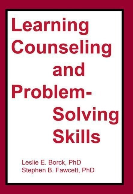 Learning Counseling and Problem-Solving Skills als Taschenbuch