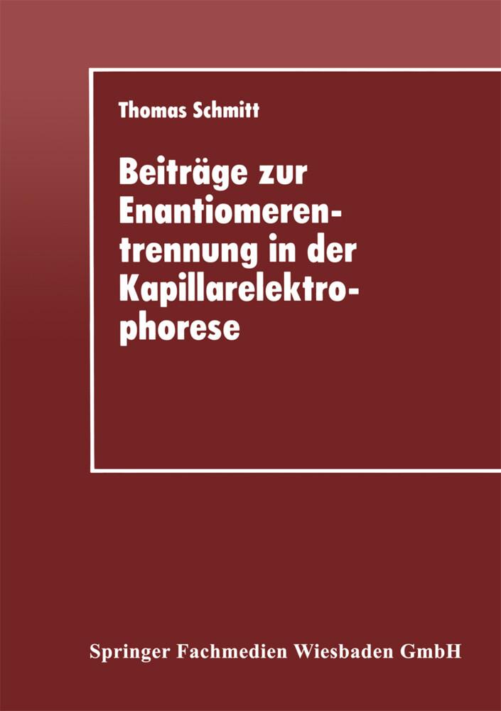Beiträge zur Enantiomerentrennung in der Kapillarelektrophorese als Buch (kartoniert)