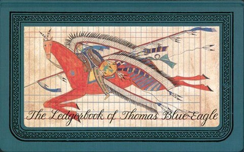 The Ledgerbook of Thomas Blue Eagle als Buch