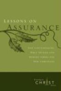Lessons on Assurance: Five Life-Changing Bible Studies and Memory Verses for New Christians als Taschenbuch
