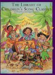 The Library Of Children's Song Classics als Taschenbuch