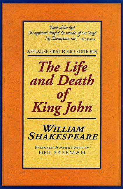 The Life and Death of King John als Taschenbuch