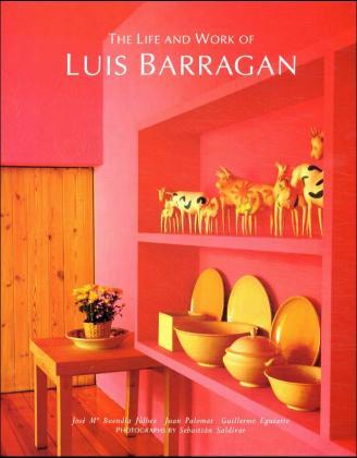 Life and Work of Luis Barragan als Buch (gebunden)